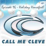 Episode 16 - Holiday Housefest!
