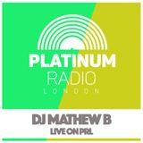 DJ Mathew B / Friday 12th Feb 2016 @6pm - Recorded Live on PRLlive.com