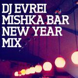 Mishka Bar New Year 2012 Mixes — dj Evrei