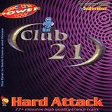 Club 21 Hard Attack 1