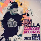 Tim Rella (Caboose Records) - Sizzlin guest mix 04