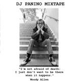 Dj Panino Mixtape: The Woody Allen Files - Side A