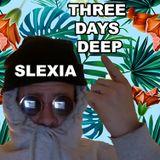 Three Days Deep: 11-01-17