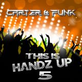 This Is Handz Up 5 - Mixed by Carter & Funk