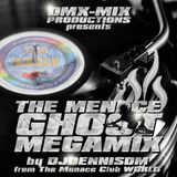 The Menace Ghost Megamix by DJDennisDM