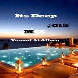 Its Deep Mix @015 Yousef Al - Alban
