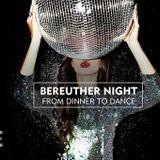 SLIDE - BEREUTHER NIGHT -FROM DINNER TO DANCE  / DJ CHRISTIAN LAUTE ( ZYX MUSIC,IBIZA BEATS )