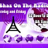 Shaz Kuiama - Shaz On The Radio - 10th January 2019