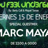 C4N Y0U F33L UND3R6R0UND 022 Radioshow by Bertu Coll & Miquel Tomás (Guest Mix: MARC MAYA)