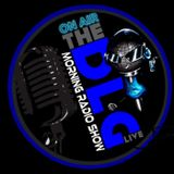 """DLG Morning Radio Show Live """"What The Hell Just Happened"""" 7-7-19"""