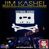 Electronic Jukebox Radioshow by Jim Kashel (Episode 1 - 31/05/2013) www.electropostaway.es