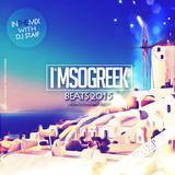 I'msogreek Beats 2015 (feat. DJ STAiF) | Official