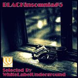 BLACKinsomnia#5(Deep House/Re-Edit/Beat Down....Then Ugotta be insomnia)