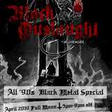 Black Onslaught April 2019 Full Moon ('90s Black Metal Special Part 1)