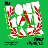 The Dont Move Jack Hour 14/09/12