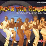 Birth Of Rock & Roll, Volume 4 - Rock The House