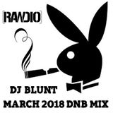 Dj Blunt March 2018 DnB Mix