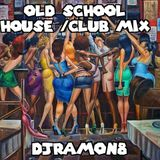 old school club,house mix
