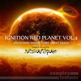 [COMPLEX100] Ignition Red Planet Vol.4 mixed by Aksutique