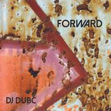 DJ DubC Forward