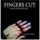 Fingers Cut [tribute to Dead End Records]