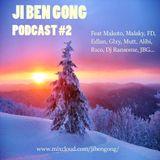 Ji Ben Gong Podcast #2
