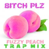 FUZZY PEACH TRVP MIX - by BITCH PLZ