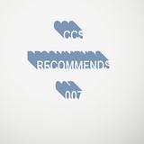 CCS Recommends 007