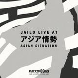 Jailo live at Asian Situation (Getmixed Radio)