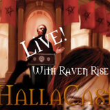 HallaCast #12: LIVE with Raven Rise!