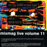 ~ Mr C & Sven Vath - Mixmag Live Volume 11~