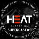 Heat Supercast #8 by Sandy