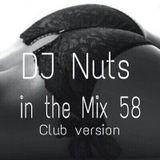 DJ Nuts in the Mix 58 (Club)