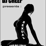 """Dj Creep presents : """" Sexual Healing Vol. 1 """""""