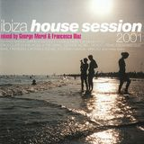 George Morel & Francesco Diaz ‎– Ibiza House Session [2001]