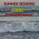 Summer deep  -  Live Session From Madrid-  June 11. 2017 By Martin Shuax
