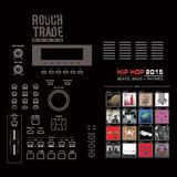 Record Store Rotation: Rough Trade (Hip-Hop Special) - 28th July 2015
