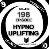 Belaha - Hypnotic Trance Ep.198 (Hypno Uplifting December 2016) Pt.2