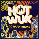Hot Wuk Anthems 2019