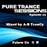 Pure Trance Sessions [Episode 13]