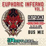 DJ Restlezz - Euphoric Inferno Vol. 3 (Defqon.1 2016 Bus Mix)
