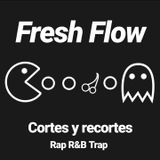 Cortes & recortes (Fresh Flow)