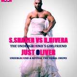 R. R & S & S  - THE UNDERGROUND`S GIRLFRIEND ( JUST OLIVER UNDERGROUND& REVIVAL THE TRIBAL DRUMS )