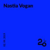 Nastia Vogan @ 20ft Radio - 02/09/2019