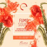 Six15 & San Carlo Fumo present FumoSound// October Mix Featuring DJ Ben Martin & Tom Da Lips on Sax