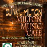 Wil Milton LIVE @ The Milton Music Cafe Radio Show on Cyberjamz Radio 1.1.18
