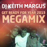 DJ Keith Margus - Get ready for year 2013 megamix