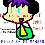 EDM Mix Part 3 (Revised version of the EDM Mix)