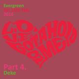 Evergreen Feb 2016 pt.4 Deke