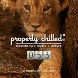 Properly Chilled Podcast #53 (A)